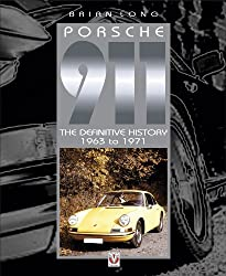 Porsche 911 - The Definitive History 1963 to 1971 (English Edition)