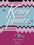 "Krazy & Ignatz, 1941-1942: ""A Ragout of Raspberries"" (Krazy Kat)"
