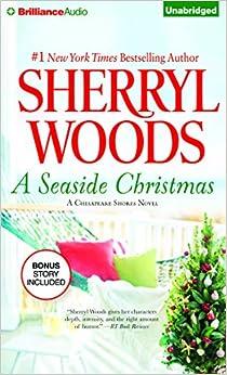 Seaside Christmas and Santa Baby (Chesapeake Shores Series): Sherryl
