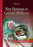 img - for New Horizons in Geriatric Medicine (Geriatrics, Gerontology and Elderly Issues) book / textbook / text book