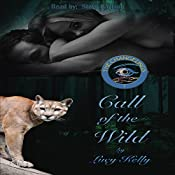 Call of the Wild: The Changelings, Book 2 | Lucy Kelly
