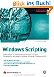 Windows Scripting - F�r alle Windows-...
