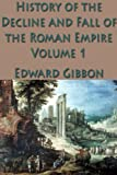 Image of The History of the Decline and Fall of the Roman Empire Vol. 1