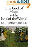 The God of Hope and the End of the World