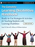 The Complete Learning Disabilities Handbook (text only) 3rd (Third) edition by J. M. Harwell,R. W. Jackson