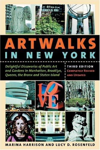 Artwalks in New York: Delightful Discoveries of Public...