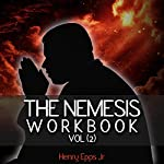 The Nemesis Workbook, Volume 2 | Henry Harrison Epps