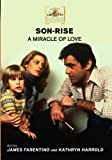 Son-Rise: A Miracle Of Love