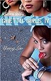 Ghetto Girls: Young Luv (Ghetto Girls): Young Luv No. 4