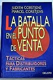 img - for La Batalla En El Punto de Venta (Spanish Edition) book / textbook / text book