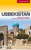 Usbekistan: Entlang der Seidenstraße nach Samarkand, Buchara und Chiwa
