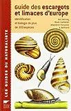 """Afficher """"Guide des escargots et limaces d'Europe"""""""