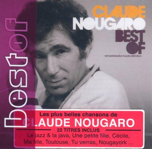 Claude Nougaro - Best of CLAUDE NOUGARO - Zortam Music