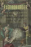 img - for Rage for Order: The British Empire and the Origins of International Law, 1800-1850 book / textbook / text book