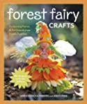 Forest Fairy Crafts: Enchanting Fairi...