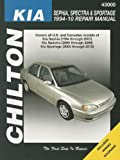 Chilton: Kia Sephia, Spectra & Sportage 1994-10 Repair Manual (Chilton's Repair Manuals)