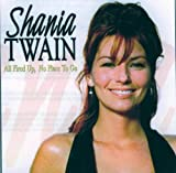 Shania Twain All Fired Up No Place To Go