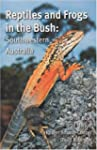 Reptiles and Frogs in the Bush: South...