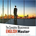 The Complete Business English Master: Book One and Two Hörbuch von Jenny Smith Gesprochen von: Jus Sargeant
