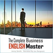 The Complete Business English Master: Book One and Two Audiobook by Jenny Smith Narrated by Jus Sargeant