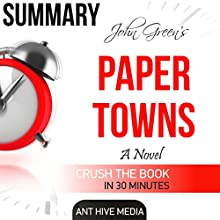 Summary: John Green's Paper Towns Audiobook by  Ant Hive Media Narrated by Robin McKay