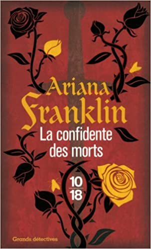 La confidente des morts - Ariana Franklin