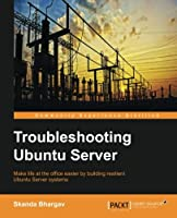 Troubleshooting Ubuntu Server Front Cover