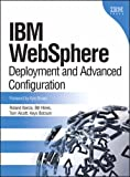 Roland Barcia IBM Websphere: Deployment and Advanced Configuration (Information Management)