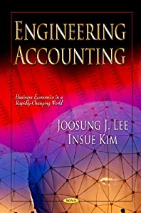 Engineering Accounting (Business Economics In A Rapidly-Changing World; Engineering Tools, Techniques And Tables)