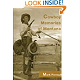 Cowboy Memories of Montana (Living the West)
