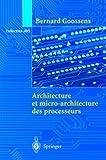 echange, troc Bernard Goossens - Architecture et micro-architecture des processeurs