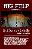 img - for Big Pulp Winter 2010: Ted Bundy's Beetle book / textbook / text book