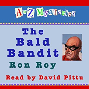 A to Z Mysteries: The Bald Bandit | [Ron Roy]