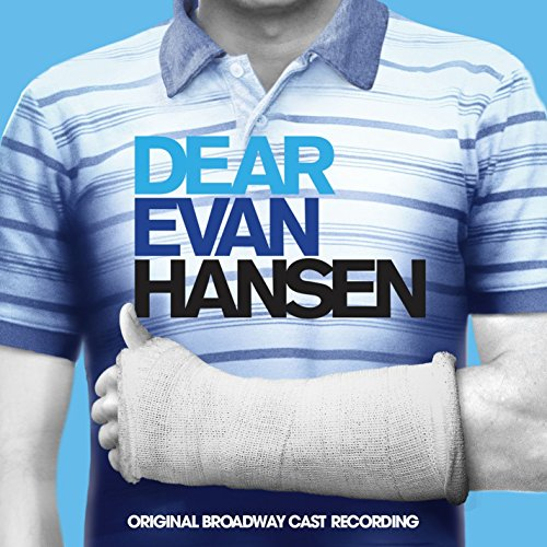Dear Evan Hansen Broadway Cast Recording