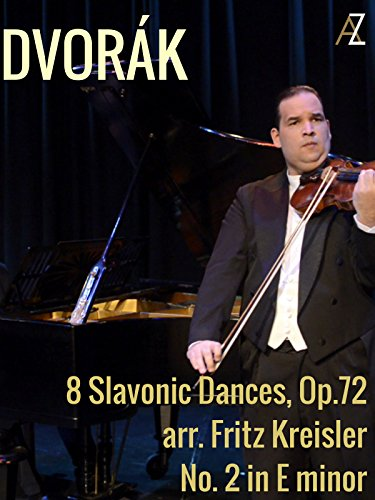Dvorák: 8 Slavonic Dances, Op. 72: No. 2 in E Minor