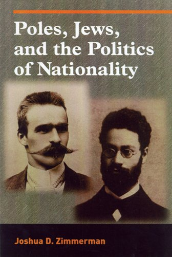 Poles, Jews, and the Politics of Nationality: The Bund and the Polish