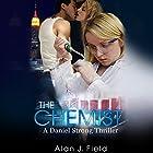 The Chemist: Daniel Strong Series, Book 1 Hörbuch von Alan Field Gesprochen von: Eric G. Dove