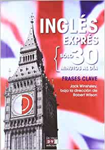 INGLES EXPRES - FRASES CLAVE 3: Varios: 9788431552411: Amazon.com