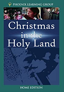 Christmas In The Holy Land Home Use by Phoenix Learning Group, Inc.