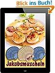 Best of Jakobsmuscheln: 10 feine Reze...