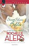 Sweet Silver Bells (Harlequin Kimani Romance\The Eatons)