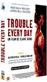 echange, troc Trouble Every Day