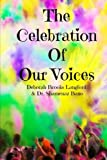The Celebration Of Our Voices