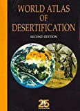 World Atlas of Desertification - Second Edition (Hodder Arnold Publication) (0340691662) by Thomas, David