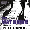 The Way Home Audiobook by George Pelecanos Narrated by Dion Graham