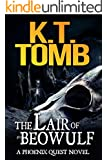 The Lair of Beowulf (A Phoenix Quest Adventure Book 3) (English Edition)