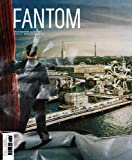 img - for Fantom No. 7: Summer 2011: Photographic Quarterly book / textbook / text book