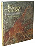 img - for The Hunter's Vision: The Prehistoric Art of Zimbabwe book / textbook / text book