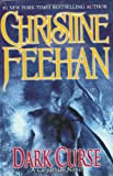 Dark Curse (The Carpathians (Dark) Series, Book 16) (0425223434) by Feehan, Christine