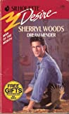 Dream Mender (Silhouette Desire No. 708)(Man Of The Month) (0373057083) by Sherryl Woods